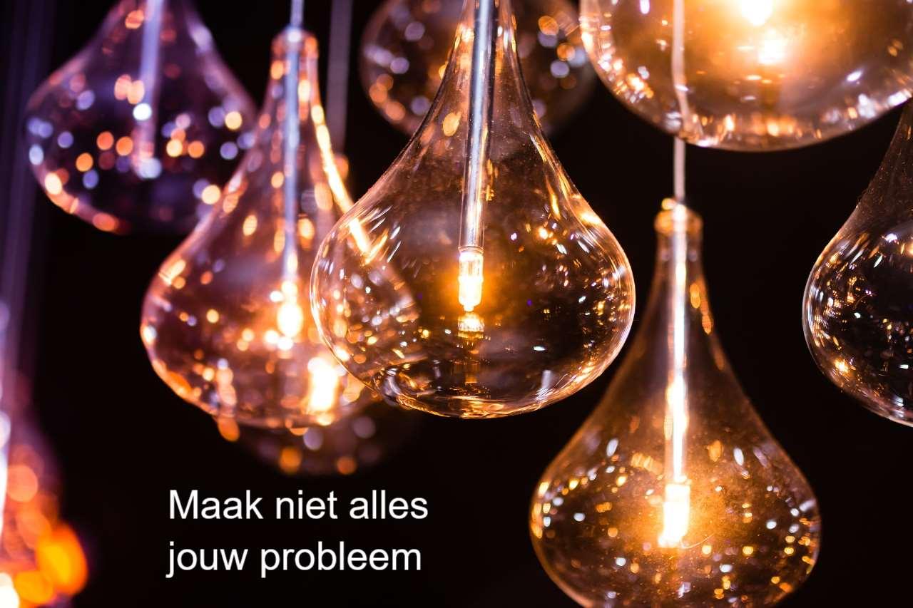 Niet alles hoeft jouw probleem te zijn